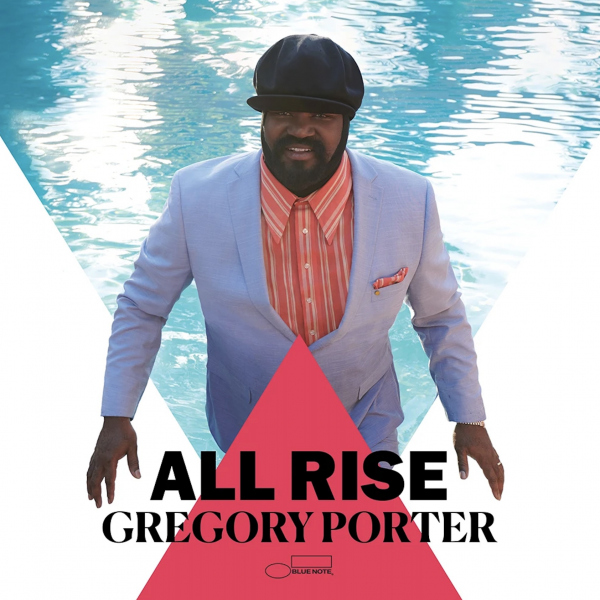 26. Gregory Porter: <i>All Rise</i> (Blue Note)