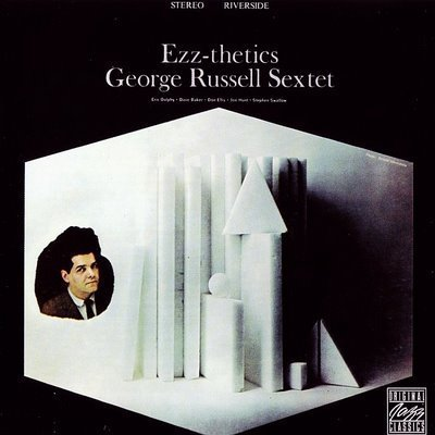 """George Russell Sextet: """"Ezz-thetics"""" (1961)"""