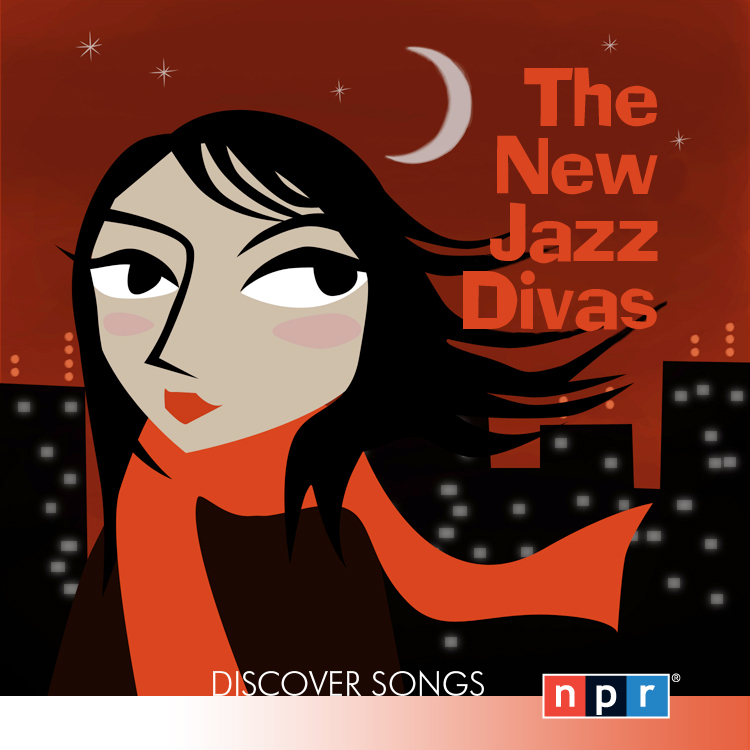 The New Jazz Divas from NPR's Discover Song series