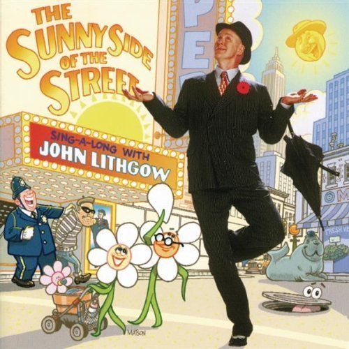 John Lithgow's On the Sunny Side of the Street