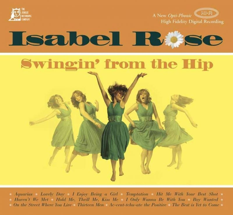Isabel Rose's Swingin' From the Hip