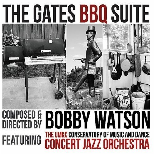 Bobby Watson's The Gates BBQ Suite album cover