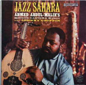 Ahmed Abdul-Malik's 'Jazz Sahara' album from 1958