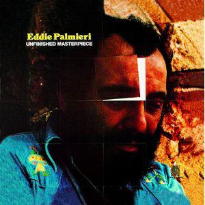Unfinished Masterpiece by Eddie Palmieri