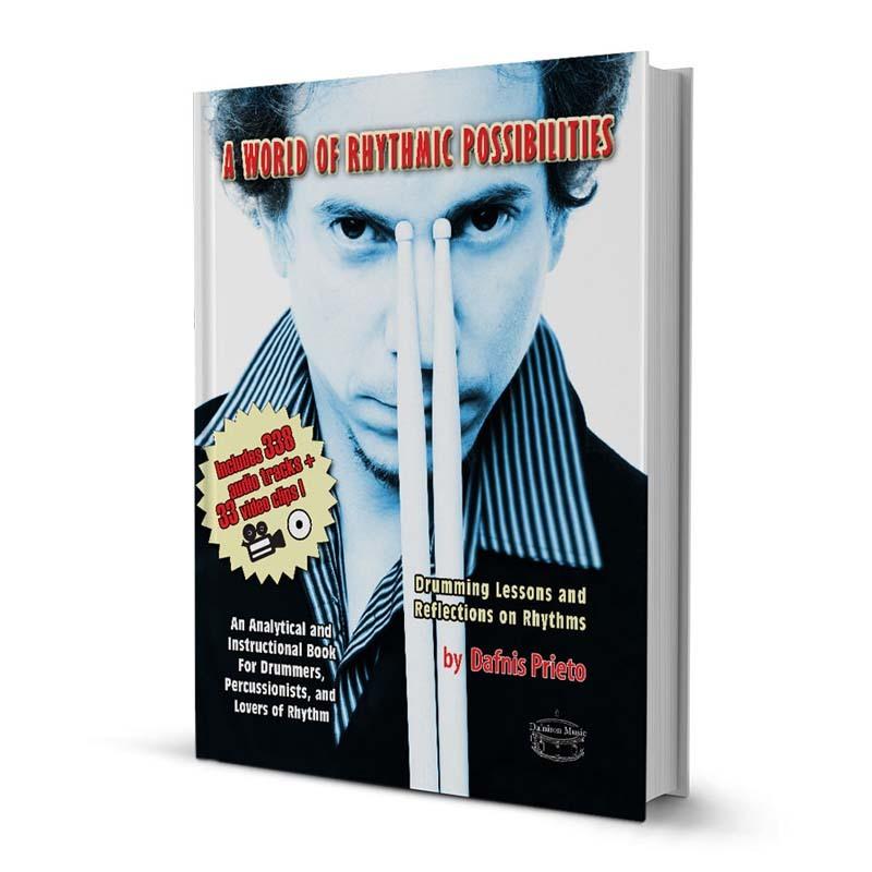 "Dafnis Prieto's ""A World of Rhythmic Possibilities"""