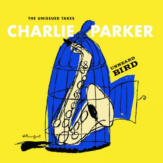 """Verve's new """"Unheard Bird"""" is a holy-grail collection for devotees of Charlie Parker  image 0"""